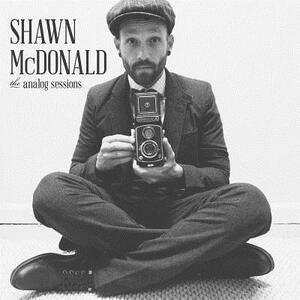 Analog Sessions - CD Audio di Shawn McDonald