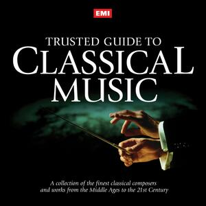 Emi Trusted Guide to Classical Music - CD Audio