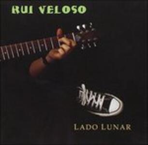 Lado Lunar - CD Audio di Rui Veloso