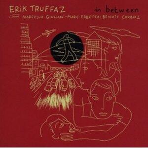 In Between - CD Audio di Erik Truffaz