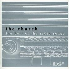 Best of the Radio Songs - CD Audio di Church