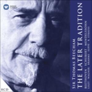Later Tradition - CD Audio di Sir Thomas Beecham