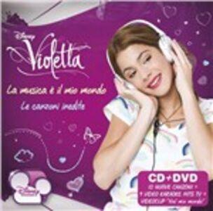 Foto Cover di Violetta. La musica è il mio mondo. Le canzoni inedite, CD di  prodotto da Disney Records