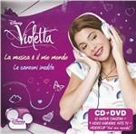 Violetta. La musica è il mio mondo. Le canzoni inedite
