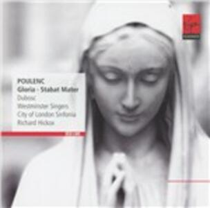 Gloria - Stabat Mater - CD Audio di Francis Poulenc,Richard Hickox