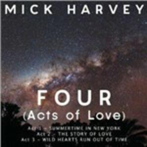 Four (Acts of Love) - CD Audio di Mick Harvey