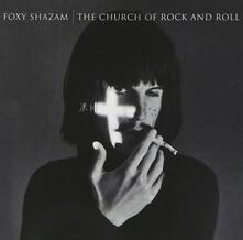 Church of Rock & Roll - CD Audio di Foxy Shazam