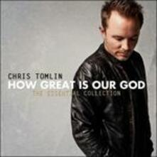 How Great Is Our God - CD Audio di Chris Tomlin