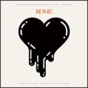 Rome - CD Audio di Danger Mouse,Daniele Luppi