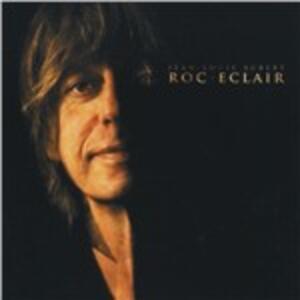 Roc eclair - CD Audio di Jean-Louis Aubert