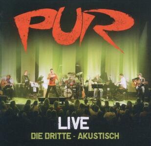 Live die Dritte. Akustisch - CD Audio di Pur