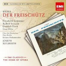 Il franco cacciatore (Der Freischütz) - CD Audio di Carl Maria Von Weber,Berliner Philharmoniker,Joseph Keilberth,Lisa Otto,Elisabeth Grümmer,Gottlob Frick,Rudolf Schock