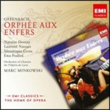 Orfeo all'inferno - CD Audio di Jacques Offenbach,Natalie Dessay,Veronique Gens,Marc Minkowski