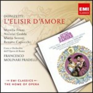 L'elisir d'amore - CD Audio di Gaetano Donizetti,Mirella Freni,Nicolai Gedda,Francesco Molinari-Pradelli,Orchestra del Teatro dell'Opera di Roma