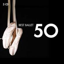 50 Best Ballet - CD Audio