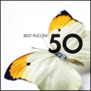 50 Best Puccini - CD Audio di Giacomo Puccini