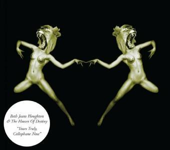 Yours Truly, Cellophane Nose - Vinile LP di Beth Jeans Houghton,Hooves of Destiny