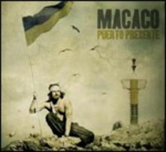 Puerto Presente - CD Audio di Macaco