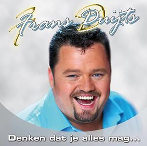 Denken Dat Je Alles Mag - CD Audio di Frans Duijts