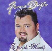 Zo Ben Ik Mezelf - CD Audio di Frans Duijts
