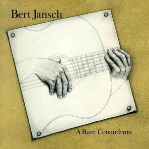 A Rare Conundrum - CD Audio di Bert Jansch