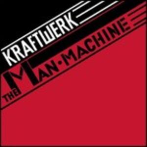 The Man Machine - CD Audio di Kraftwerk