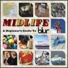 Midlife: A Beginner's Guide to Blur - CD Audio di Blur