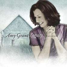 Legacy Hymns & Faith - CD Audio di Amy Grant