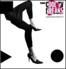 Cool TV Breaks. La musica più bella degli spot TV - CD Audio