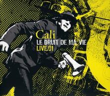 Le bruit de ma vie (Limited Edition) - CD Audio di Cali