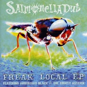 Freak Local Ep - CD Audio Singolo di Salmonella Dub