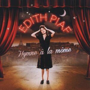 Hymne a la mome. Best of - CD Audio di Edith Piaf