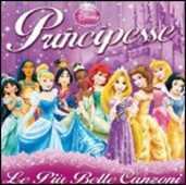 CD Principesse. Le più belle canzoni