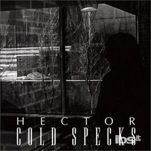Hector - Vinile 7'' di Cold Specks
