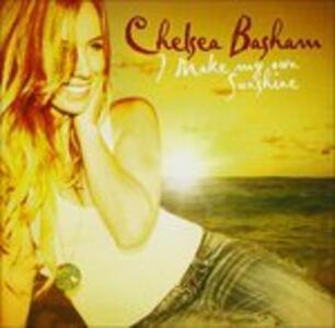 I Make My Own Sunshine - CD Audio di Chelsae Basham