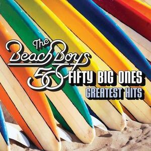 Fifty Big Ones. Greatest Hits - CD Audio di Beach Boys