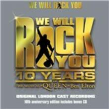 We Will Rock You. 10 Years (Colonna sonora) (Musical by Queen and Ben Elton) - CD Audio