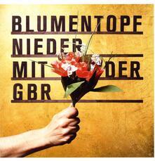 Nieder Mit der Gbt - Vinile LP di Blumentopf