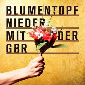 Nieder mit der Gbr - CD Audio + DVD di Blumentopf