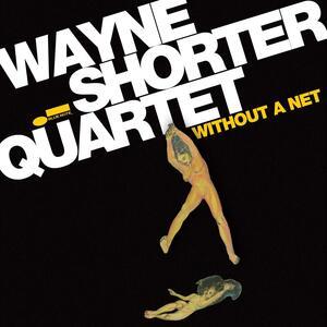 Without a Net - CD Audio di Wayne Shorter