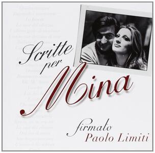 Scritte per Mina. Firmato Paolo Limiti - CD Audio di Mina