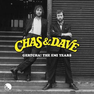 Gertcha! The Emi Years - CD Audio di Chas & Dave