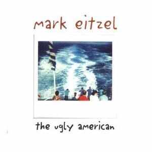 The Ugly American - CD Audio di Mark Eitzel
