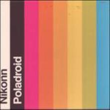 Polaroid - CD Audio di Nikonn