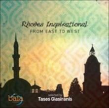 Rhodes Inspirational. From East to West - CD Audio