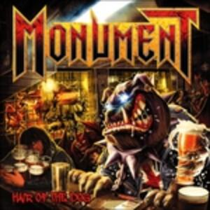 Hair Of The Dog - CD Audio di Monument