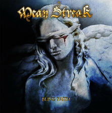 Blind Faith - CD Audio di Mean Streak