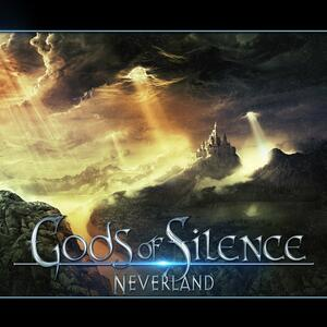 Neverland - CD Audio di Gods of Silence