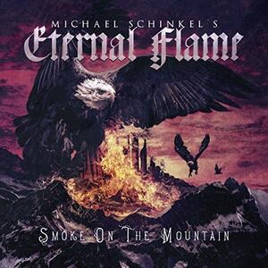 Smoke on the Mountain - CD Audio di Michael Schinkel's Eternal Flame