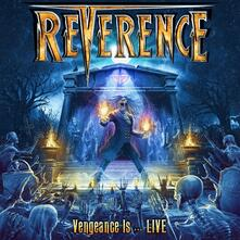 Vengeance Is... Live - CD Audio di Reverence